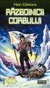 Razboinicii corbului (2006)