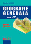 Geografie generala - caietul elevului cls. V (2000)