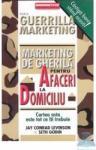 Marketing de gherila pentru afaceri la domiciliu (1995)