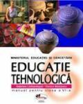 Educatie tehnologica. Manual pentru clasa a VI-a (ISBN: 9789736792274)