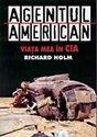 Agentul american. Viata mea in CIA (ISBN: 9789737240132)