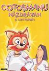 Cotosmanu Nazdravan si Alte Povesti (ISBN: 9789738457584)