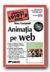Animatia pe Web, autor Marc Campbell (ISBN: 9789735714758)