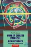 Cum să citeşti psihicul prin atingere (2004)