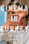 Cinema in Turkey: A New Critical History (2010)