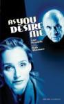 As You Desire Me (2006)