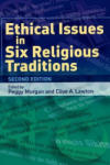 Ethical Issues in Six Religious Traditions (2006)