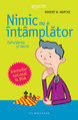 NIMIC NU E INTAMPLATOR (ISBN: 9789735029425)