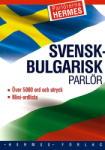 Svensk-bulgarisk parlor (ISBN: 9789542605553)