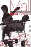 Mall (ISBN: 9789545530920)