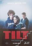 TILT. Началото (ISBN: 9789548657631)