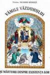 Vamile Vazduhului si marturii despre existenta lor (ISBN: 9789739434157)