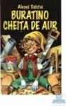 Buratino. Cheita de aur - Alexei Tolstoi (ISBN: 9789737923059)