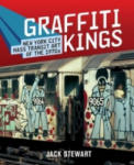 Graffiti Kings: New York City Mass Transit Art of the 1970s (ISBN: 9780810975262)
