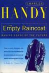 The Empty Raincoat (ISBN: 9780099301257)