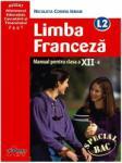 Limba franceza L2. Manual clasa a XII-a (2007)