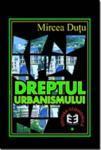 Dreptul urbanismului (ISBN: 9789735900915)