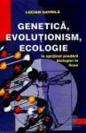 Genetica evolutionism ecologie - Lucian Gavrila (ISBN: 9789733022947)