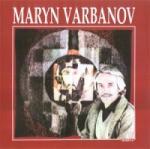 Maryn Varbanov 1932-1989/ фр. ез (ISBN: 9789545001895)