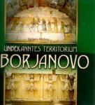 Unbekanntes territorium Sborjanovo/Непознатата земя Сборяново (ISBN: 9789545793783)