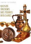 Quinze tresors des terres Bulgares (2003)