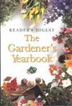 Reader's Digest: The Gardener's Yearbook (ISBN: 9780276423222)