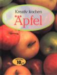 Kreativ kochen: Aepfel (1991)