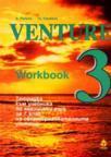 Venture 3 Workbook: Тетрадка към учебника по английски език за 7кл (1996)