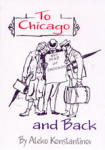To Chicago and back (2005)