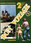 BON VOYAGE 2, учебна тетрадка № 2 по френски език за 6. клас (1998)
