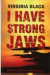 I Have Strong Jaws (2010)