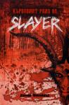Кървавият райх на SLAYER (2010)