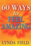 60 Ways to Feel Amazing (2001)