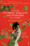 A Concise Chinese-English Dictionary for Lovers (2008)