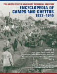 The United States Holocaust Memorial Museum Encyclopedia of Camps and Ghettos, 1933-1945: Ghettos in German-Occupied Eastern Europe (2009)