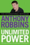 Unlimited Power: The New Science of Personal Achievement (2001)