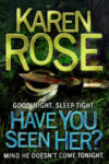 Have You Seen Her? (2011)