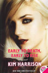 Early to Death, Early to Rise (2011)