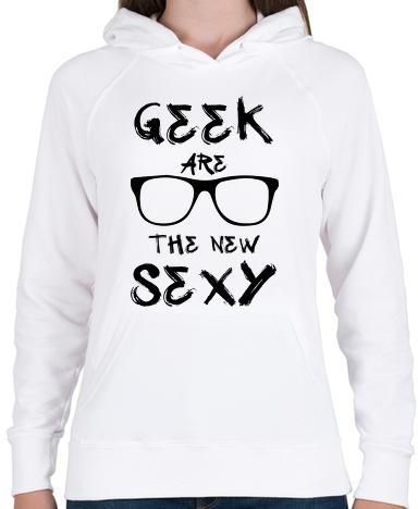 8b85c1dac7 Vásárlás: printfashion Geek are the new SEXY - Női kapucnis pulóver ...