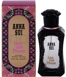 Anna Sui Live Your Dream EDT 30ml