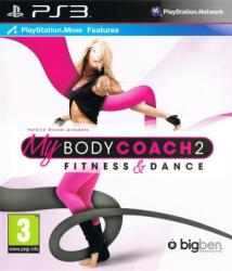 Bigben Interactive My Body Coach 2 Fitness & Dance (PS3)