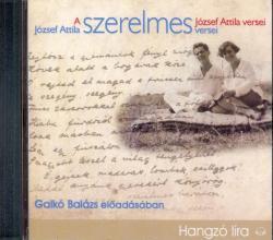 KOSSUTH József Attila szerelmes versei - Galkó Balázs előadásában
