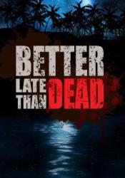 Merge Games Better Late Than DEAD (PC)