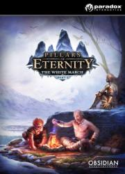 Paradox Pillars of Eternity The White March Part I (PC)