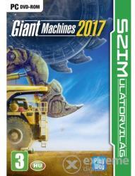 PlayWay Giant Machines 2017 [SZIMulátorvilág] (PC)