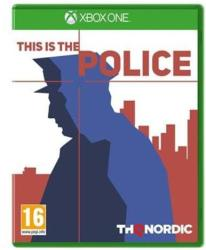 THQ Nordic This is the Police (Xbox One)