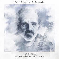 Clapton, Eric & Friends Eric Clapton & Friends: The Breeze (an Appreciation Of Jj Cale)
