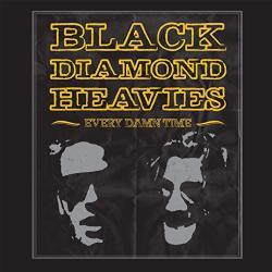 Black Diamond Heavies Every Damn Time - facethemusic - 7 290 Ft