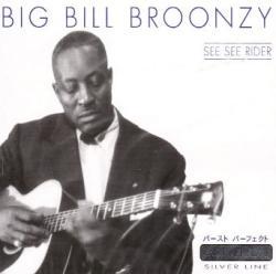 Broonzy, Big Bill See See Rider