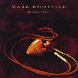 Knopfler, Mark Golden Heart